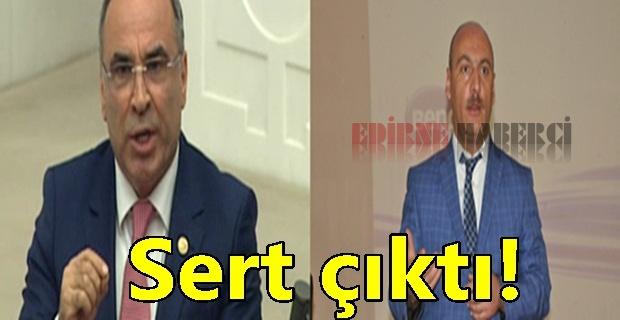 """Bircan sert çıktı! """"haddini bilecek"""""""