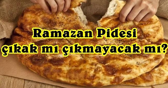 Ramazan pidesi dert oldu!