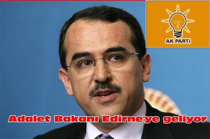Adalet Bakanı Ergin Edirne'ye geliyor!