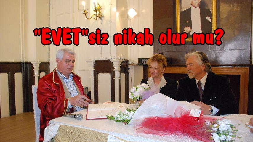 """""""Evet""""siz nikah kıyacaktı!"""