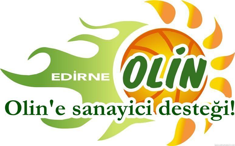 Olin Edirne'ye sanayici desteği