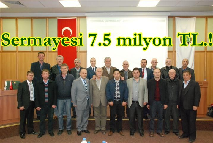Sermayesi 7.5 milyon TL!