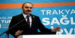 """EdirneValisi Ekrem Canalp, """"Türkiye'deki hastaneler ve sağlık altyapısı dünyaya örnek nitelik ve kalitededir."""""""